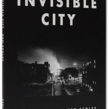 Ken Schles:《看不见的城市》(Invisible City)